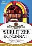 "Book ""Wurlitzer Cincinnati"""