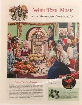 "Wurlitzer ad ""Wurlitzer Music is an American Tradition, too"""