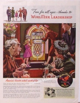 "Wurlitzer Werbung ""Fun For All Ages - Thanks to Wurlitzer Leadership"""