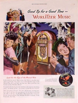 "Wurlitzer ad ""Good Tip For A Good Time"""