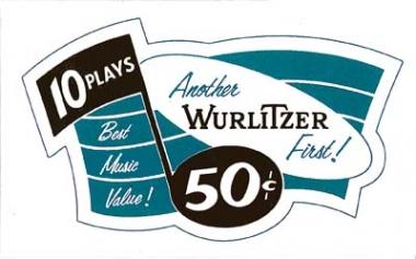 """Aufkleber """"Another Wurlitzer First"""""""