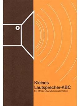 Das Kleine Lautsprecher ABC