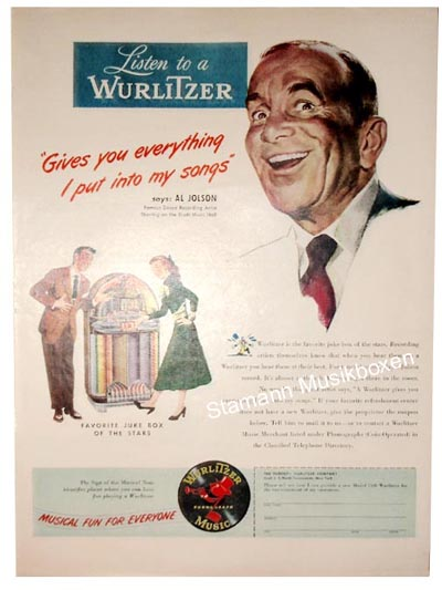 "Wurlitzer Werbung ""Gives you everything I put into my songs"" says Al Jolson"""