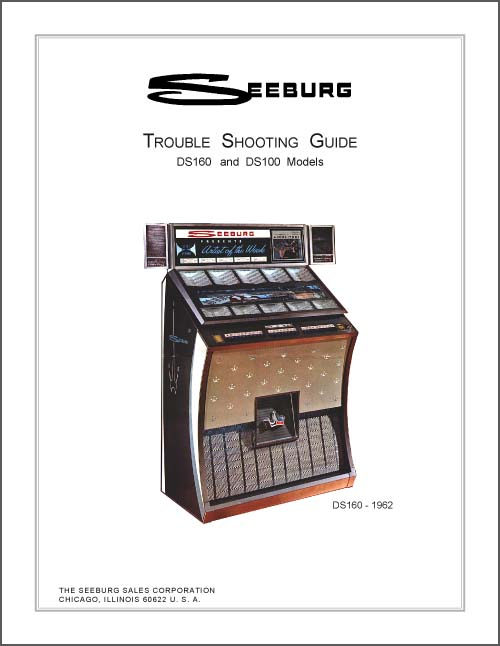 Trouble Shooting Guide Seeburg DS