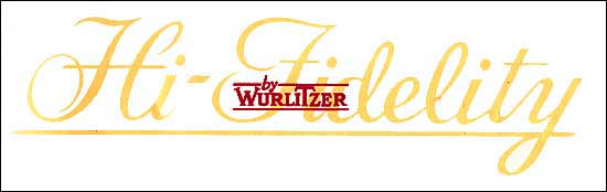 "Decal ""Hi-Fidelity by Wurlitzer"", large"