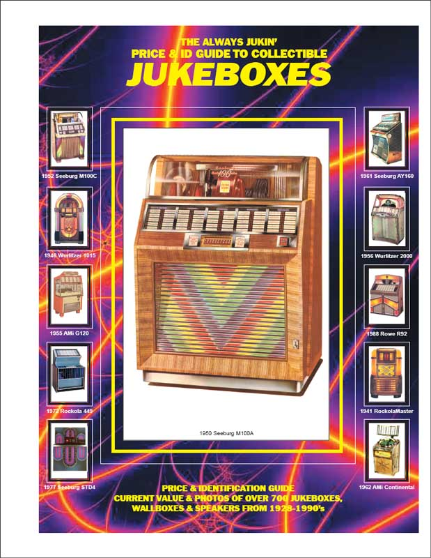 Jukeboxes - Price & ID Guide to Collectible Jukeboxes